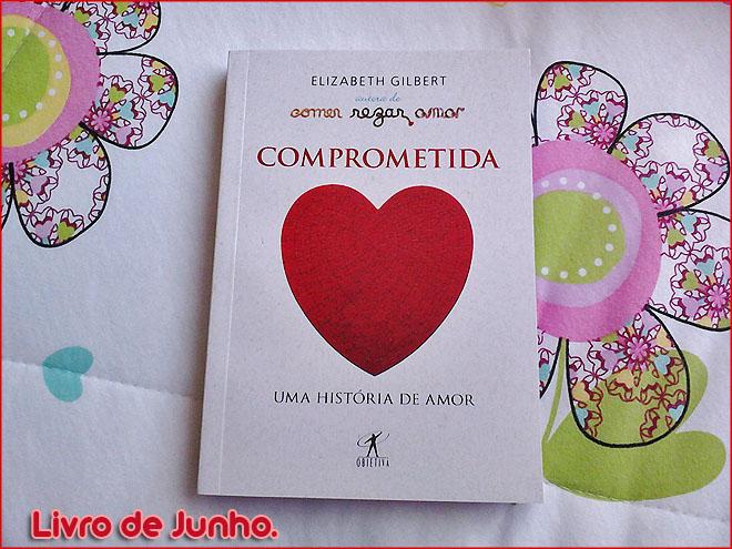 livro comprometida de elizabeth gilbert